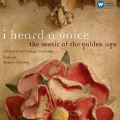 I heard a voice - the music of the golden age Songs