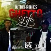 Ghetto Life Songs