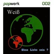 Popwerk #02 Weiß Songs
