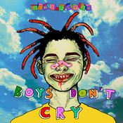 BOYS DON'T CRY Songs