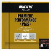 Renew Me (Premiere Performance Plus Track) Songs