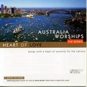 Australia Worships: Heart Of Love Songs