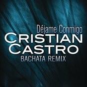 Déjame Conmigo (Bachata Remix) Songs