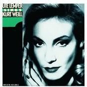 Weill: Ute Lemper sings Kurt Weill Songs