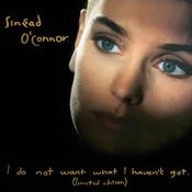 I Do Not Want What I Haven't Got [Special Edition] Songs