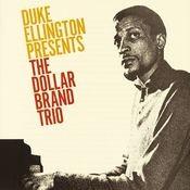 Duke Ellington Presents The Dollar Brand Trio Songs