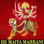 He Maiya Mahrani Songs