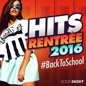 Hits rentree #Back to School (2016) Songs