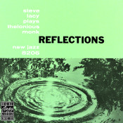Reflections Steve Lacy Plays Thelonious Monk Songs