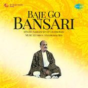 Baje Go Bansari Songs