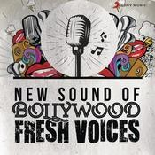 New Sound of Bollywood (Fresh Voices) Songs