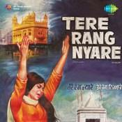 Tere Rang Nyare Songs