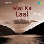 Mai Ka Laal Songs