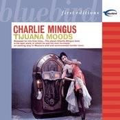 Tijuana Moods Songs