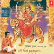 Ajj Hai Jagrata Songs