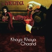 Khoya Khoya Chand - The Bartender Mix Songs