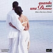 Quando Ami Una Donna (When A Man Loves A Woman) Songs