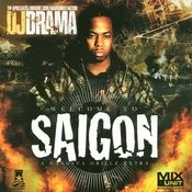 Welcome To Saigon (Parental Advisory/With Bonus Tracks) Songs