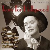 Reader's Digest Music: Tears For Hollywood - The Essential Tearjerker Film Music Collection Songs