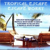 Tropical Escape! Songs