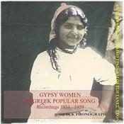 Gypsy Women In Greek Popular Song Recordings 1934-1959 Songs
