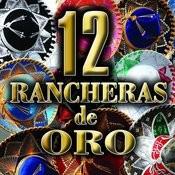 12 Rancheras De Oro Songs