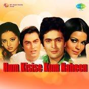 Hum Kisise Kum Nahin Songs
