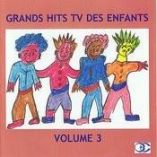 Grands Hits Tv Des Enfants, Vol.3 Songs