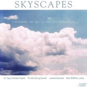 Skyscapes - Chamber Music of Brian Fennelly Songs