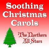 Soothing Christmas Carols Songs