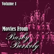 Movies From Busby Berkely, Vol.1 Songs