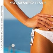 Ultimate Tunes Collection Summertime Songs
