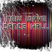 New Wave Dance Hall Songs