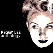 Peggy Lee: Anthology Songs