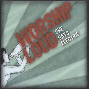 Worship Loud Songs