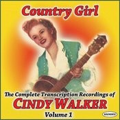 Country Girl: The Complete TranscriptionRecordings Of Cindy Walker Vol. 1 Songs