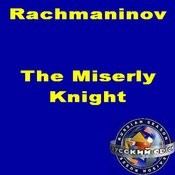Rachmaninov: The Miserly Knight. Opera In 3 Scenes Songs