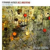 Jazz Argentino - Live At The Regattabar Songs