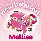 New Baby Girl Melissa Songs