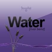 Water - River Bend Songs