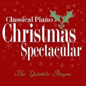 Classical Piano Christmas Spectacular Songs