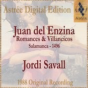 Juan Del Enzina: Romances & Villancicos Songs
