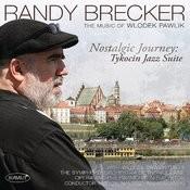 Nostalgic Journey - Tykocin Jazz Suite Songs