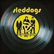 Sleddogs (2-Track Single) Songs