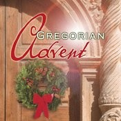 Gregorian Advent Songs