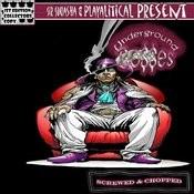 Underground Bosses (Chopped & Screwed) Songs