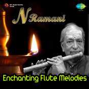 Enchanting Flute Melodies By N Ramani Songs