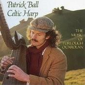 Celtic Harp, Vol. I: The Music Of Turlough O'carolan Songs