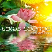Lotus Lounge Vol.1 (Chill, Lounge & Deep House) Songs
