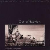 Out Of Babylon: The Music Of Baghdadi-Jewish Migrations Into Asia And Beyond Songs